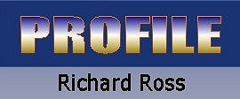 PROFILE Richard Ross